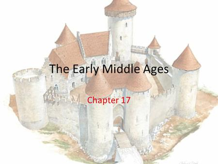 The Early Middle Ages Chapter 17. 1. What is Eurasia? The large landmass that includes both Europe and Asia 2. Define topography Refers to the shape and.