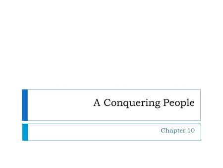 A Conquering People Chapter 10. What is the fifth book of the Bible?  The Book of Deuteronomy is the fifth book of the Bible.  The theme of this book.