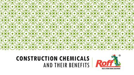 CONSTRUCTION CHEMICALS AND THEIR BENEFITS. Construction business is probably one with a lot of nittie gritties. Each and every aspect of a construction.