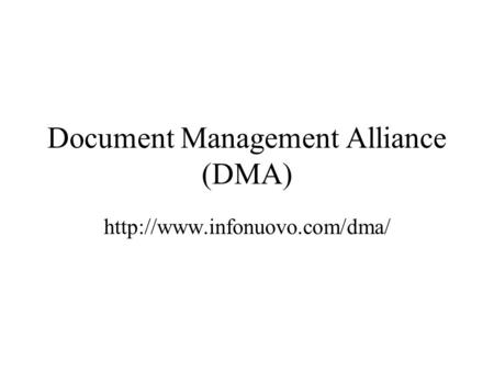 Document Management Alliance (DMA)