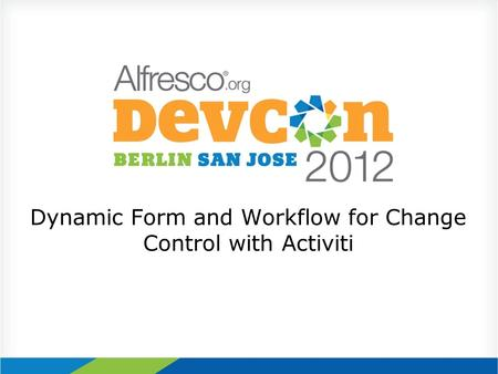 Dynamic Form and Workflow for Change Control with Activiti.