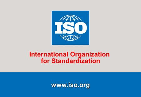 1 Open Session 2010-09-16  International Organization for Standardization.