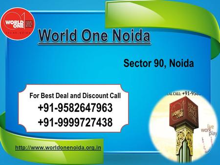 Sector 90, Noida For Best Deal and Discount Call +91-9582647963 +91-9999727438