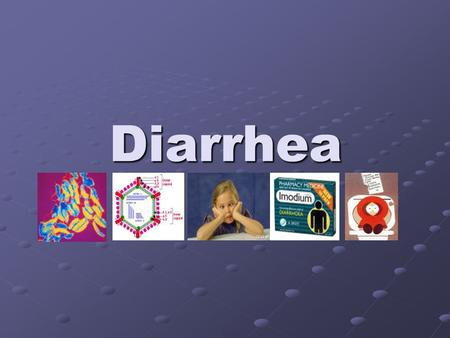 Diarrhea. Diarrhoea What is Diarrhoea? Diarrhoea is a symptom characterized by an abnormal increase in stool frequency (more than 3 times daily) or liquidity.