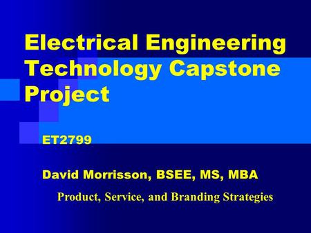 Electrical Engineering Technology Capstone Project