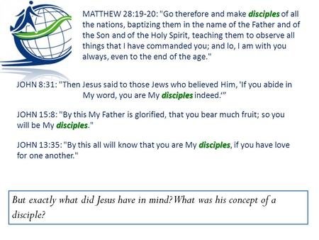 "Disciples JOHN 8:31: Then Jesus said to those Jews who believed Him, 'If you abide in My word, you are My disciples indeed.'"" But exactly what did Jesus."