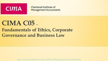 CIMA C05 – Fundamentals of Ethics, Corporate Governance and Business Law