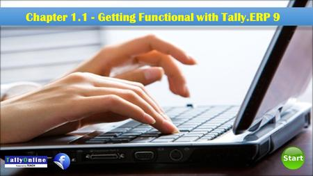 Chapter 1.1 - Getting Functional with Tally.ERP 9.