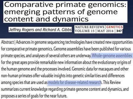 Published primate genome sequences - I Published primate genome sequences - II.