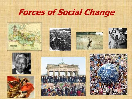 "Forces of Social Change ""Everyone over the age of forty is an immigrant"" - Margaret Mead."