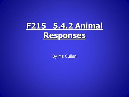 F215 5.4.2 Animal Responses By Ms Cullen. The Brain It is made up of white matter on the inside and grey matter (mainly cell bodies) in the outer cortex.