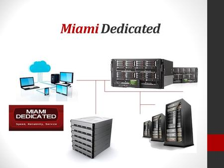 Miami Dedicated. Dallas Dedicated LLC is part of 24×7 Holding B.V. company, founded on September 1st 2011. Our office is located in Las Vegas, Nevada.