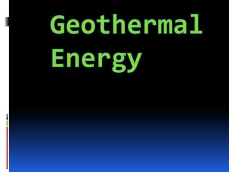 Mainly found in the west. Near volcanoes, hot springs and geysers. Geothermal Locations.