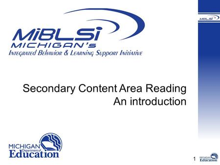 1 Secondary Content Area Reading An introduction.