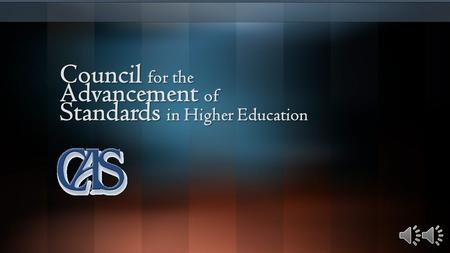 Council for the Advancement of Standards in Higher Education.