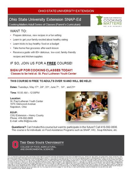Ohio State University Extension SNAP-Ed Cooking Matters Adult Series of Classes (Parent's Curriculum) WANT TO: Prepare delicious, new recipes in a fun.