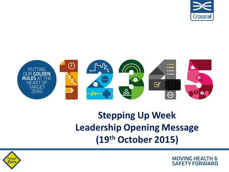 Stepping Up Week Leadership Opening Message (19 th October 2015)