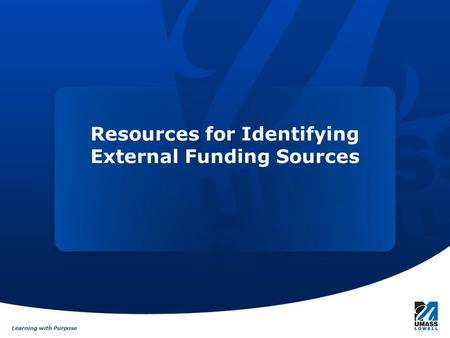 Learning with Purpose Resources for Identifying External Funding Sources.