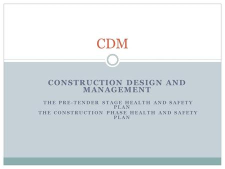 CDM Construction Design and Management