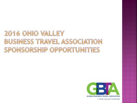  Diamond - $5,000 +  Podium Recognition by OVBTA at each meeting  3 OVBTA Memberships for 1 calendar year (Individual meeting fees still apply)  Featured.