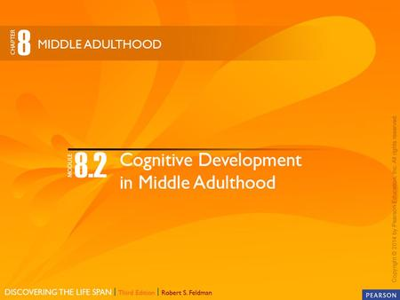 Cognitive DevelopmentMemory Does intelligence decline in middle adulthood?
