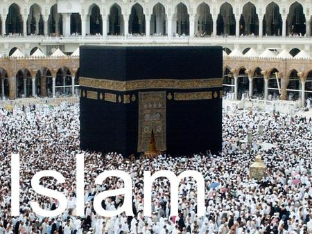Islam The Middle East Arabia is mostly desert. The city of Mecca was a trading center and is the place where Islam began.