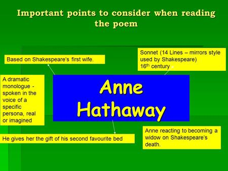 Anne Hathaway Sonnet (14 Lines – mirrors style used by Shakespeare) 16 th century He gives her the gift of his second favourite bed Based on Shakespeare's.