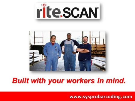 Www.sysprobarcoding.com Built with your workers in mind.