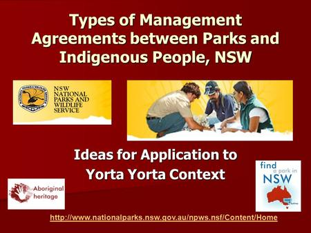 Types of Management Agreements between Parks and Indigenous People, NSW Ideas for Application to Yorta Yorta Context