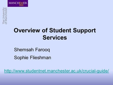 Overview of Student Support Services Shemsah Farooq Sophie Flieshman
