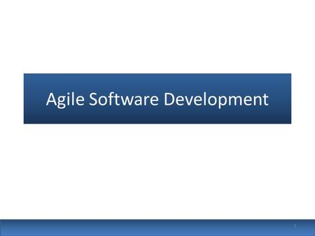 Agile Software Development 1. Topics covered Agile methods Plan-driven and agile development Extreme programming 2.