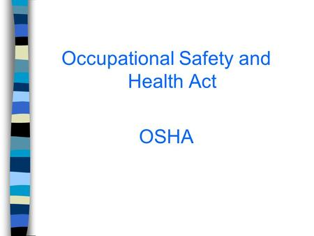 Occupational Safety and Health Act OSHA. Discussion Points Purpose and Scope of OSHA CFR Titles, Parts, Subparts – The Code Parts 1903, 1904, 1910 Resources.