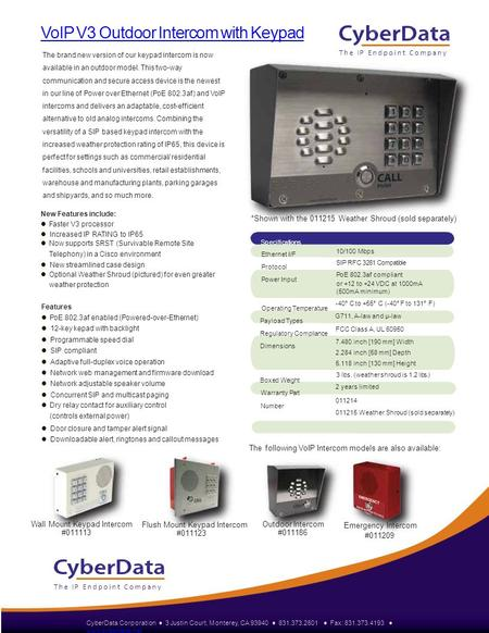 VoIP V3 Outdoor Intercom with Keypad The brand new version of our keypad intercom is now available in an outdoor model. This two-way communication and.