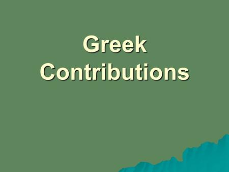 The contributions of greek philosophers to science medicine and mathematics