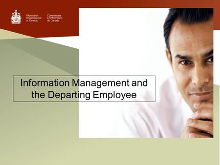 Information Management and the Departing Employee.