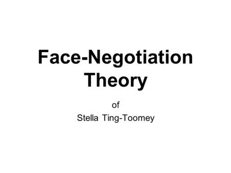 Face-Negotiation Theory