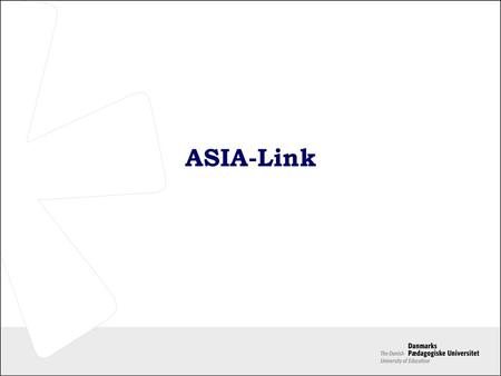 ASIA-Link. 2 Total Funding Per project: Min 200,000 € Max 750,000 € Co-financing 75 % Total: 66 projects / 13,200,000 €