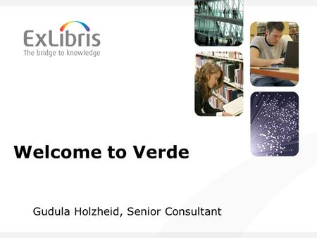 Welcome to Verde Gudula Holzheid, Senior Consultant.