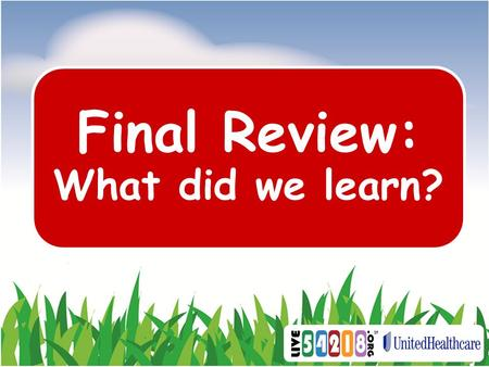 Final Review: What did we learn? Where Does Our Food Come From?