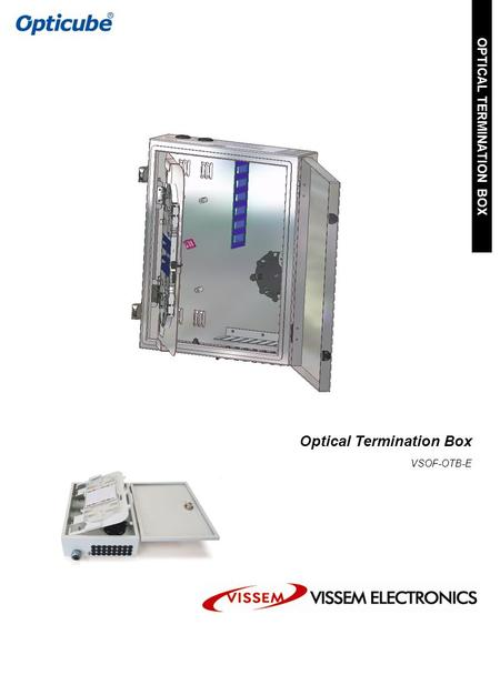 Optical Termination Box VSOF-OTB-E OPTICAL TERMINATION BOX [OTB-E-48c]