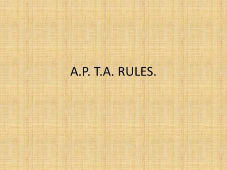 A.P. T.A. RULES.. T.A.RULES COMPRISE 94 RULES DEAL WITH TOUR T.A.; TRANSFER T.A. AND FOR EXAMINATIONS ; LEAVE ; EVIDENCE; TRAINING ; JOURNEYS AFTER RETIREMENT.