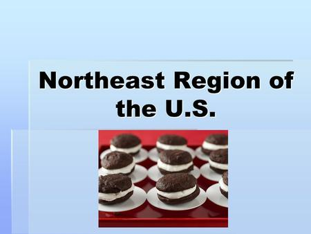 Northeast Region of the U.S.. States included in this region…  New York  New Jersey  Pennsylvania  Delaware  Maryland.