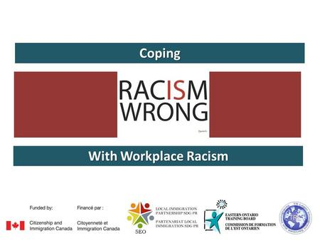 Coping With Workplace Racism. STEP 1: Maintain a diverse workforce. Routinely hire and recruit individuals from a wide variety of groups. If you must,