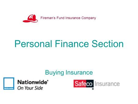 Personal Finance Section Buying Insurance Fireman's Fund Insurance Company.