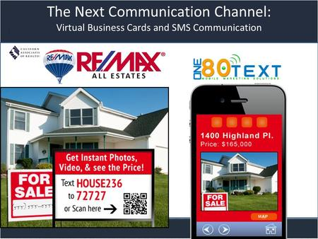 Title slide The Next Communication Channel: Virtual Business Cards and SMS Communication ALL ESTATES.