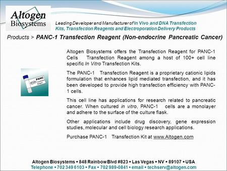 Altogen Biosystems offers the Transfection Reagent for PANC-1 Cells Transfection Reagent among a host of 100+ cell line specific In Vitro Transfection.