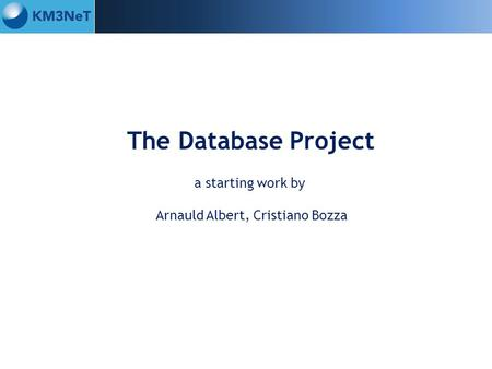 The Database Project a starting work by Arnauld Albert, Cristiano Bozza.