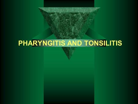 PHARYNGITIS AND TONSILITIS. Pharyngitis is an inflammatory illness of the mucous membrane and underlying structures of the throat, include tonsillitis,