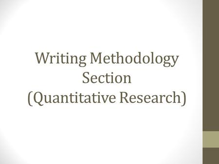 Writing Methodology Section (Quantitative Research)