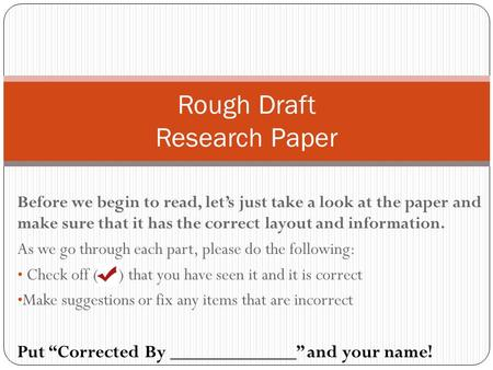 Before we begin to read, let's just take a look at the paper and make sure that it has the correct layout and information. As we go through each part,